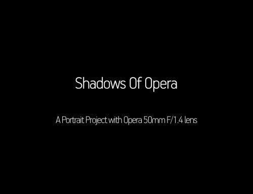 Shadows Of Opera