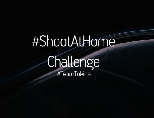 #TeamTokina #ShootAtHome Challenge
